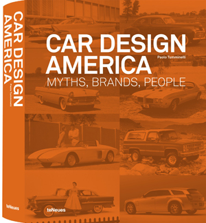 Car Design America - Myths, Brands, People