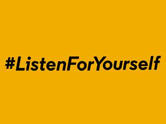 #ListenForYourself