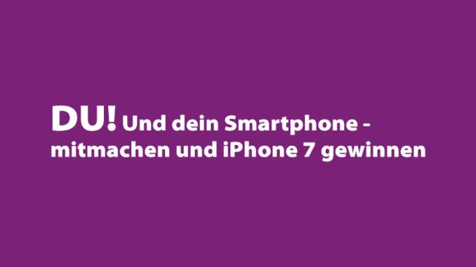 Mitmachen und ein iPhone 7 gewinnen